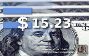 26/08/2016 dólar sin cambios $ 15,23