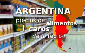 Argentina precios de alimentos más caros
